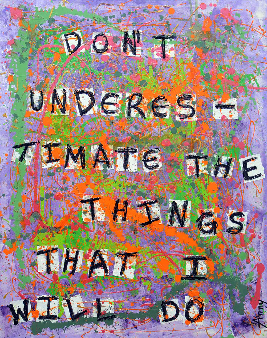 dont-understimate-the-things-that-i-will-do